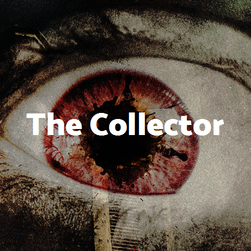 The Collector in Sanitarium