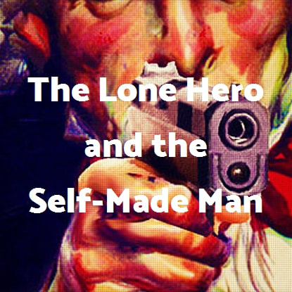 The Lone Hero and the Self Made Man in Pif Magazine